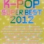 หนังสือโน้ตเปียโน K-Pop Super Best 2012 Piano Solo thumbnail 1